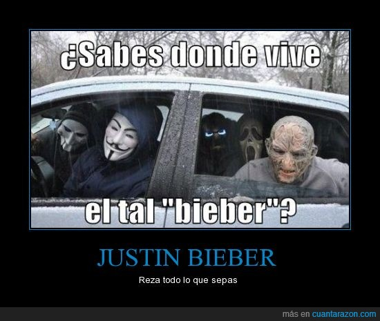 bieber,coche,Freddy Krueger,guy fawkes,Jigsaw,Scream
