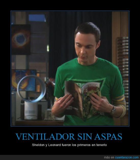 aspa,big bang,leonard,sheldon,ventilador