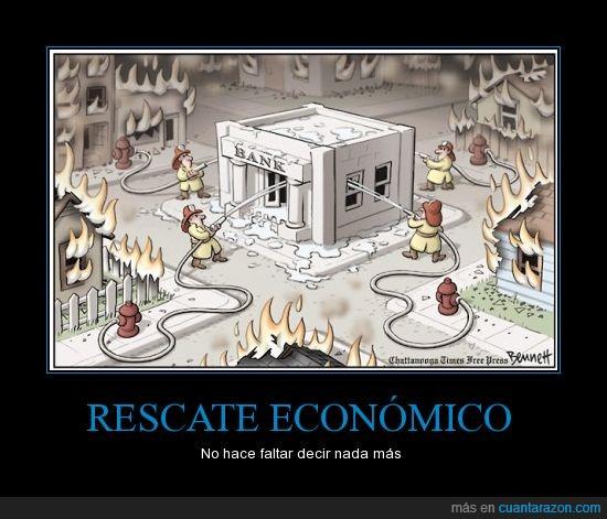 banca,banco,bomberos,crisis,dinero,economia,fuego,rescate