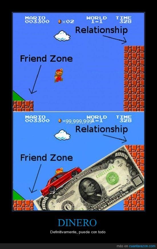 a tope,amigos,billete,cochazo,dinero,friend zone,mario,relationship