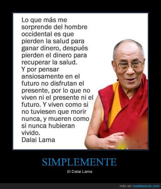 dalai lama,frases,futuro,presente,salud