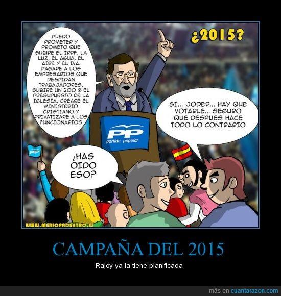 2015,campaña,mentiras,PP,Rajoy