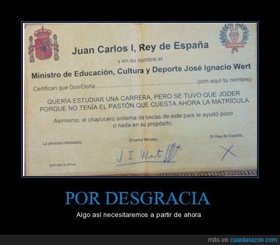 becas,dinero,españa,estudios,joder,juancar I,matrícula,pobres,Rajoy,rey