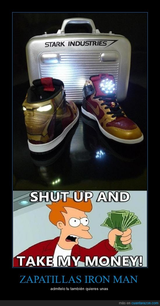bambas,deportivas,fry,iron man,luz,shut up and take my money,stark,tenis,tony,zapatillas