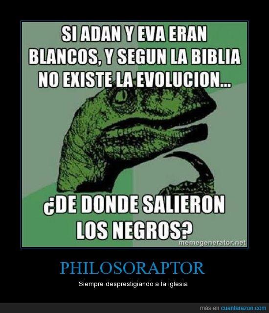 creacionismo,evolucion,iglesia,philosoraptor