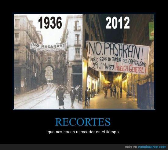 atras,crisi,españa,guerra civil,lucha,no pasarán,pasado,recortes