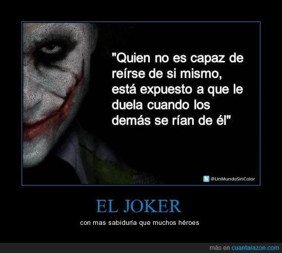 capaz,demas,duela,expuesto,joker,no,quien,reir,rian