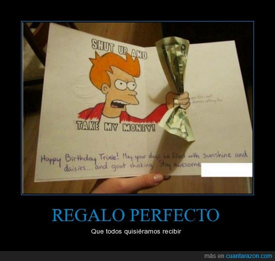 felicitación,fry,futurama,regalo,take my money