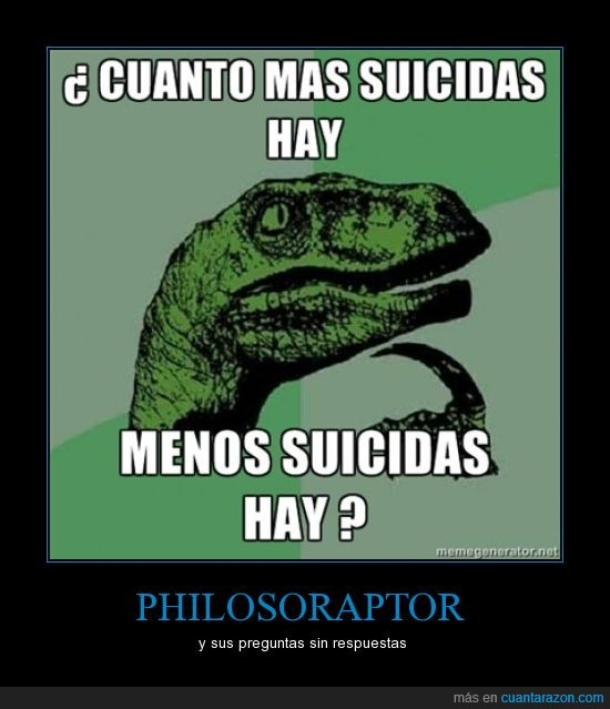 muerte,philosoraptor,suicidas