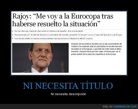 crisis,españa,política,ppsoe,rajoy,rescate,situación