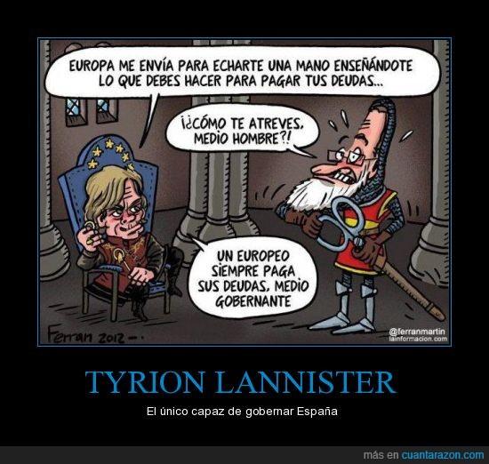 Debería estar estudiando para selectividad,deuda,Juego de Tronos,Lannister,rescate,Tyriron