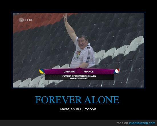 eurocopa,forever alone,grada,señor