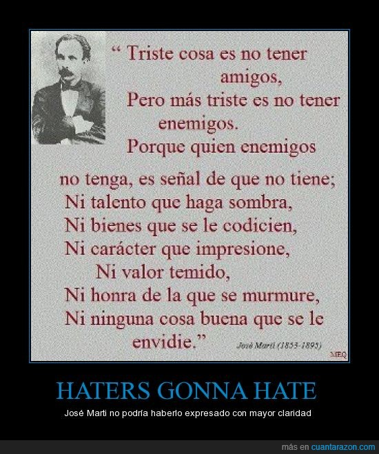 enemigos,haters,Jose Marti