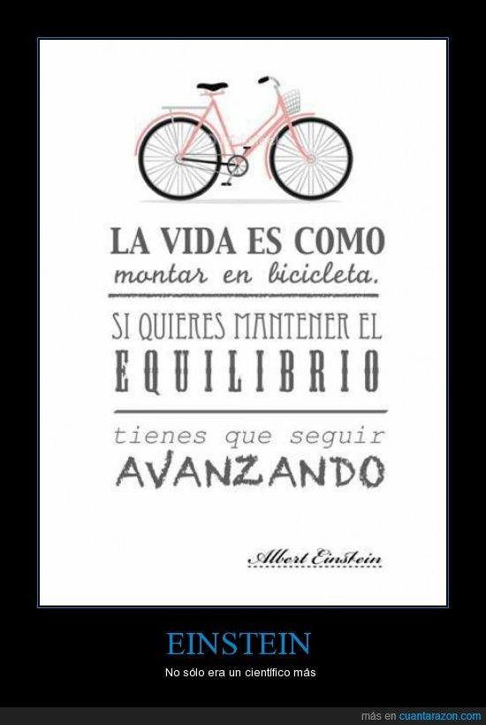 avanzando,bicicleta,einstein,equilibrio,mantener,seguir,vida