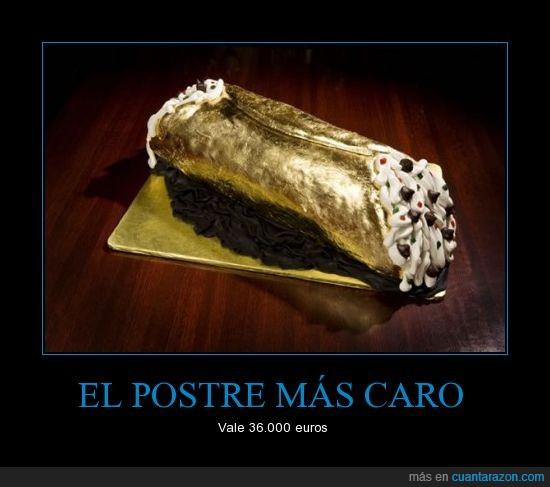 36.000 euros,caro,mundo,oro,postre