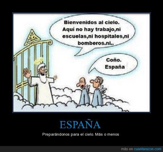 bombero,cielo,Dios,escuela,España,hospital,nada,recortes,trabajo