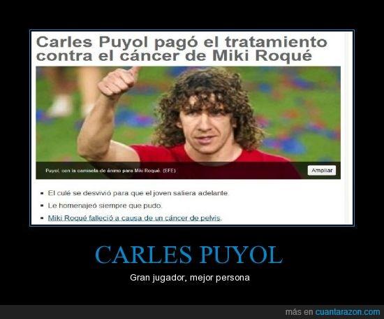 Miki Roqué,operación,paga,Puyol