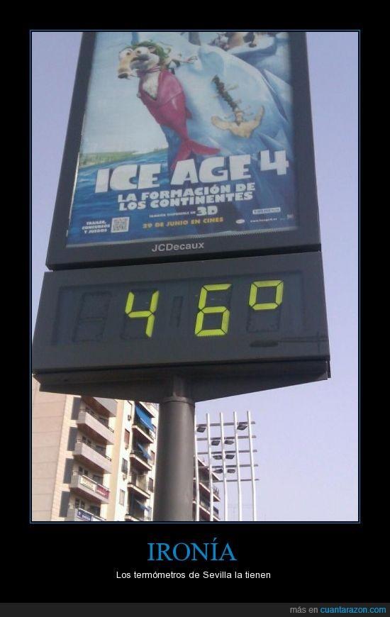 46,caló,calor,Ice Age,pollos asados,sevilla,termómetro troll