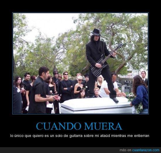 ataud,entierro,guitarra,luto,metal,morir,rock,solo,tumba,última voluntad