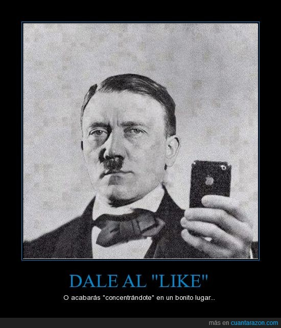 campo,concentración,foto tuenti,hitler,iphone,like,me gusta,nazi