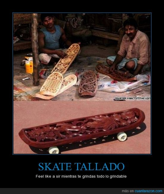 elegante,Feel like a sir,madera,Monopatín,Skate,tallado