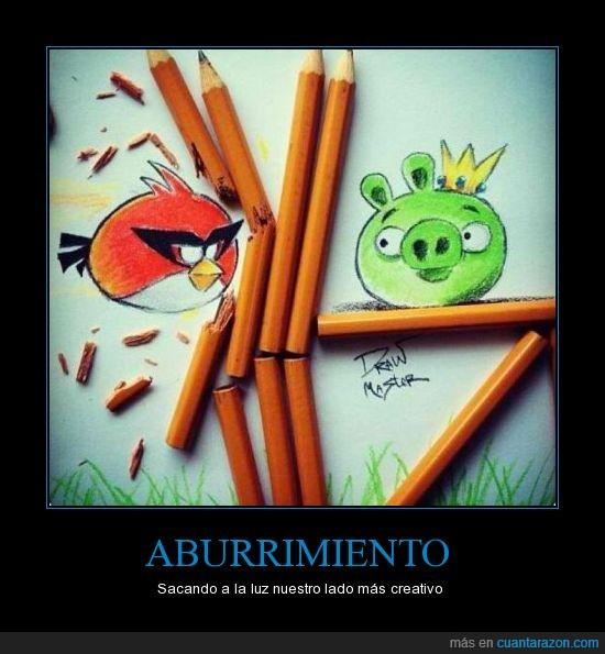aburrimiento,angry birds,dibujo,lapiz,pajaro rojo,rompe,verdo