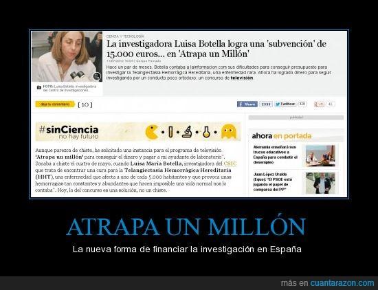 atrapa un millón,ciencia,España,investigación