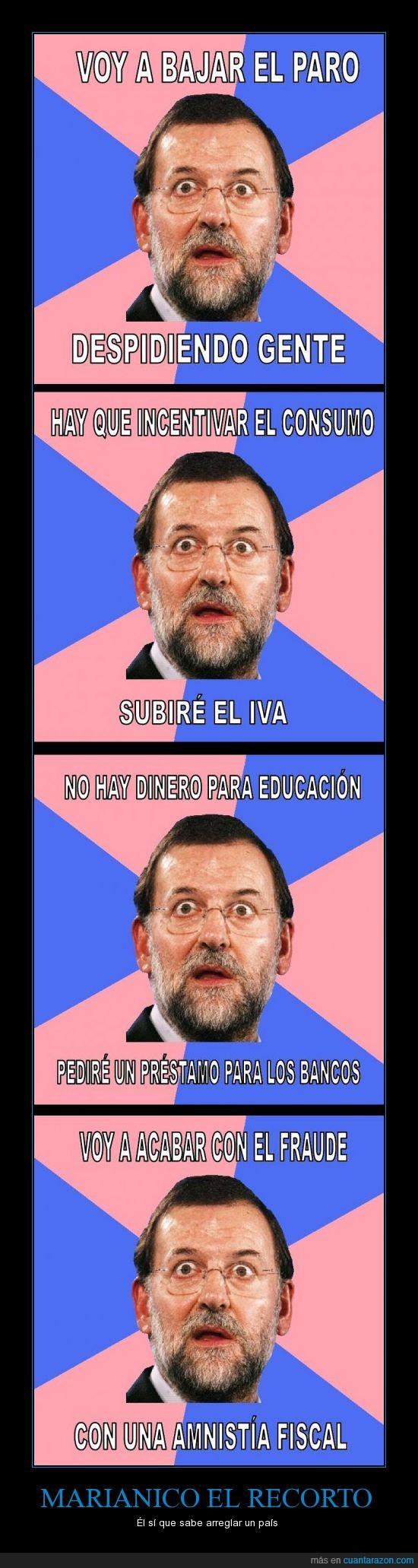 inteligencia,Marianico,Rajoy,Recorto