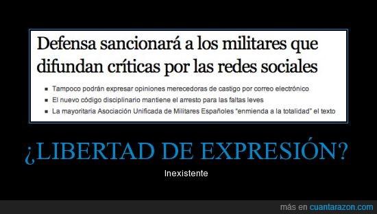 defensa,fachas,libertad de expresion,militares,opresion
