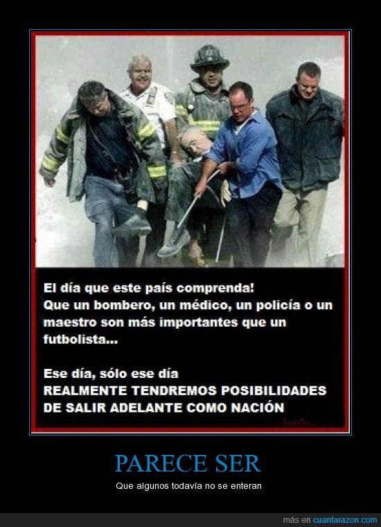 bomberos,futbolistas,importantes,maestros,médicos,nación,policías