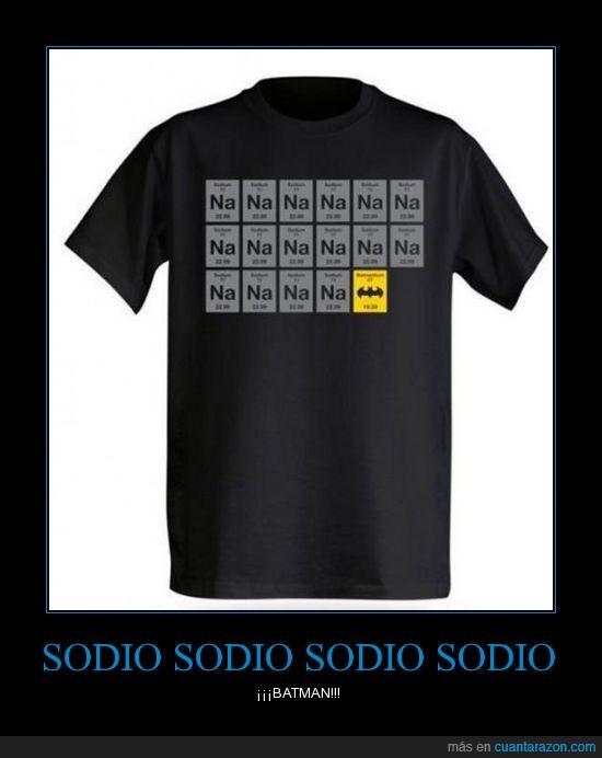 batman,camiseta,chiste curradisimo,elemento,na,natman,simbolo,sodio,tabla periodica