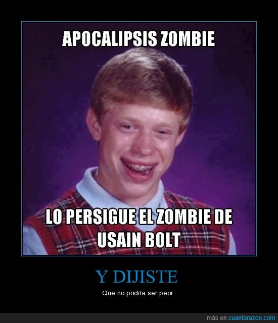 Apocalipsis,bad luck brian,Bolt,corre,usain,zombies
