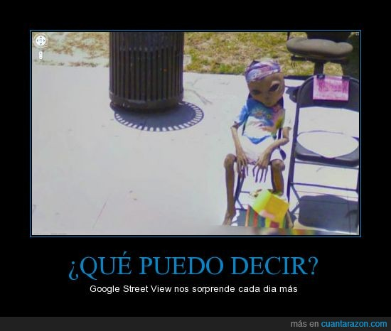 alien,calle,extraterrester,google,mapa,marciano,sentado,silla,street,view