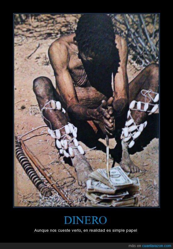 bosquimano,dinero,dólares,fuego,india,indio,papel,tribu
