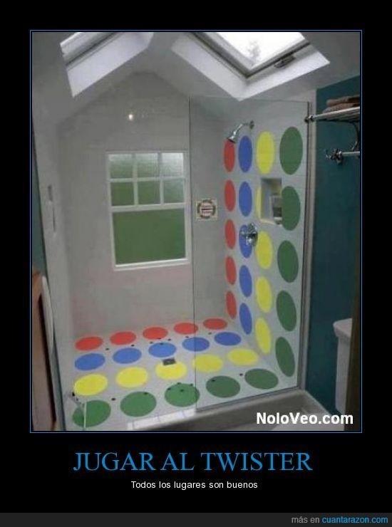 bueno,ducha,jugar,lugar,twister