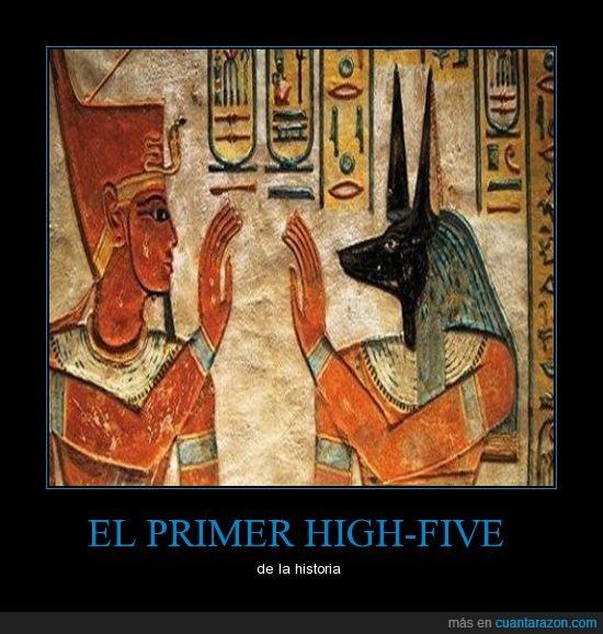 anubis,choca esos cinco Anubis,HIGH-FIVE,ramses
