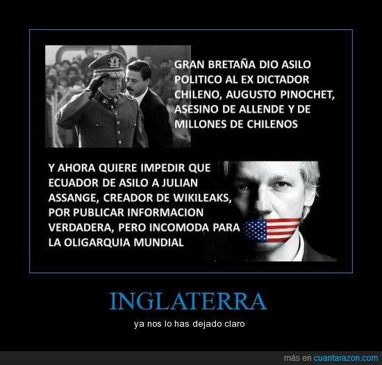 assange,crisis,dictador,fascismo,inglaterra,oligarquia,pinochet,wikileaks