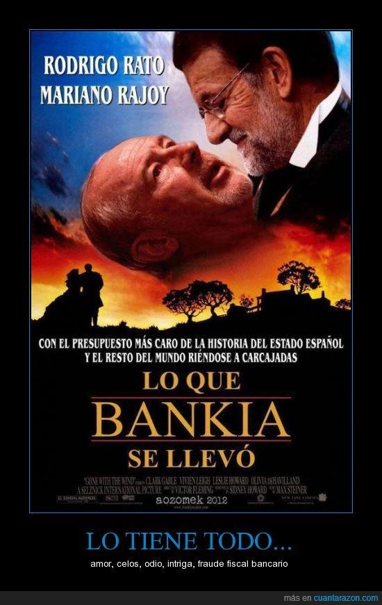 amor,Bankia,celos,fraude fiscal bancario,intriga,lo que banquia se lllevó,mariano rajoy,odio,película,rodrigo rato