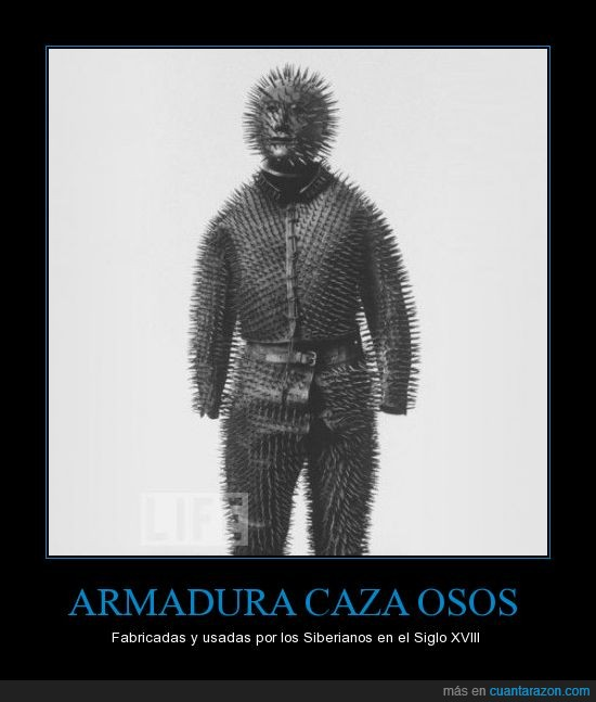 Armaduras,Cazar,Osos,Pinhead aprueba esto,Siberianos,Siglo,XVIII