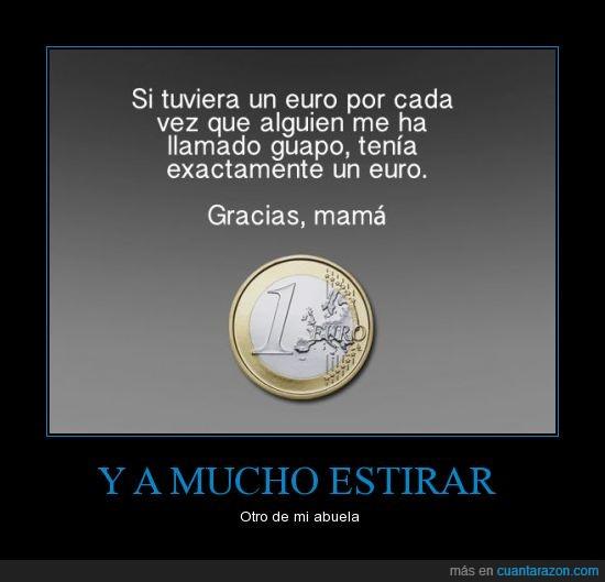 abuela,euro,exactamente,gracias,guapo,madre,mama