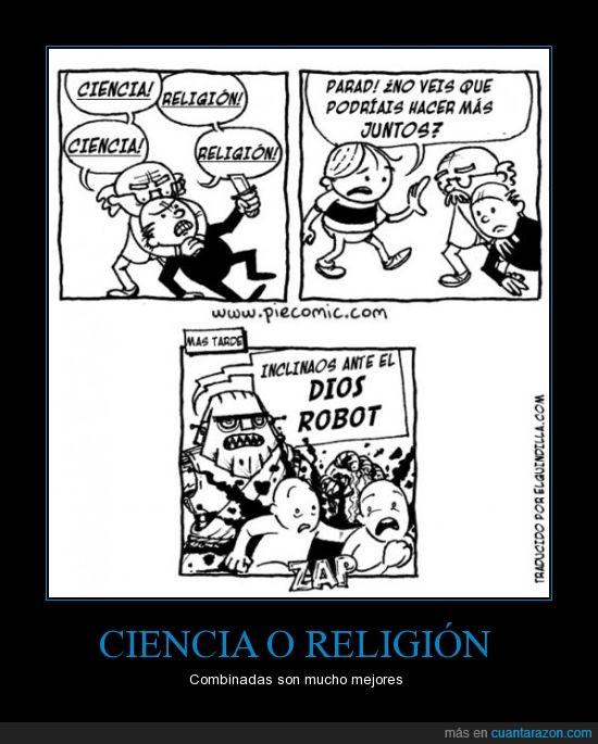 ciencia,dios,inclinaos,juntos,pelea,religión,robot,unir
