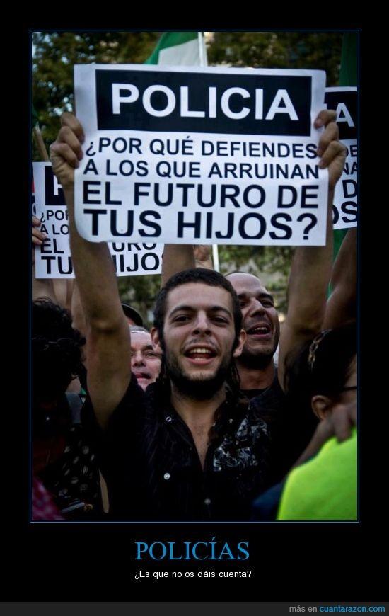 25s,cartel,defender,defiendes,futuro,hijos,manifestacion,pancarta,policia,protesta