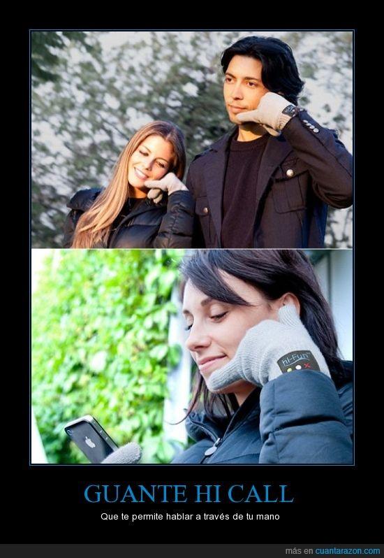gilipollez,guante,hi call,imbecilidad humana,iphone