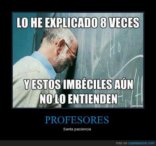 anciano,enseñar,entender,entienden,imbeciles,maestro,pizarra,profesor