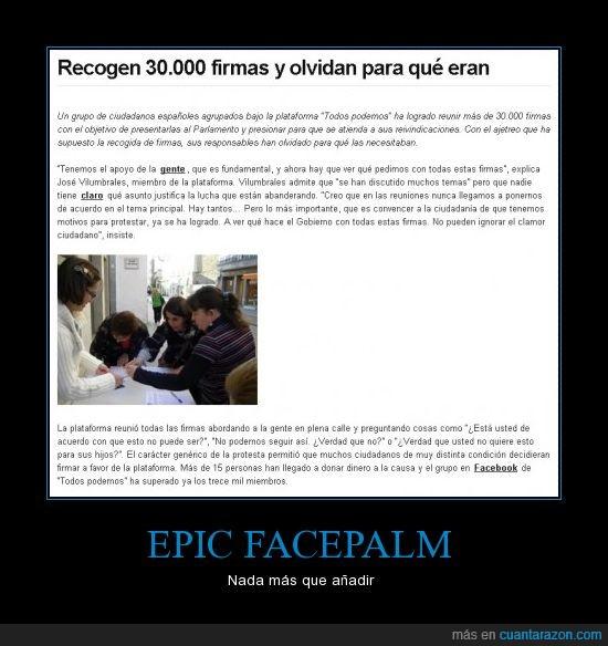 30.000,epic facepalm,firmas,jajaja,mala memoria,no puede ser