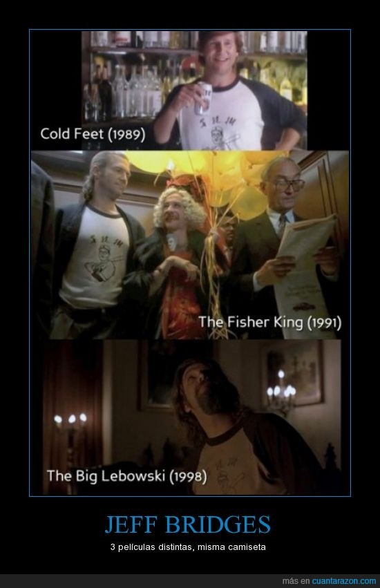 camiseta,cold feet,fisher king,jeff bridges,lebowski,misma,peliculas