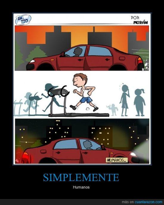 coche,correr,ejercicio,gimnasia,gimnasio,humanos,logic,tontos