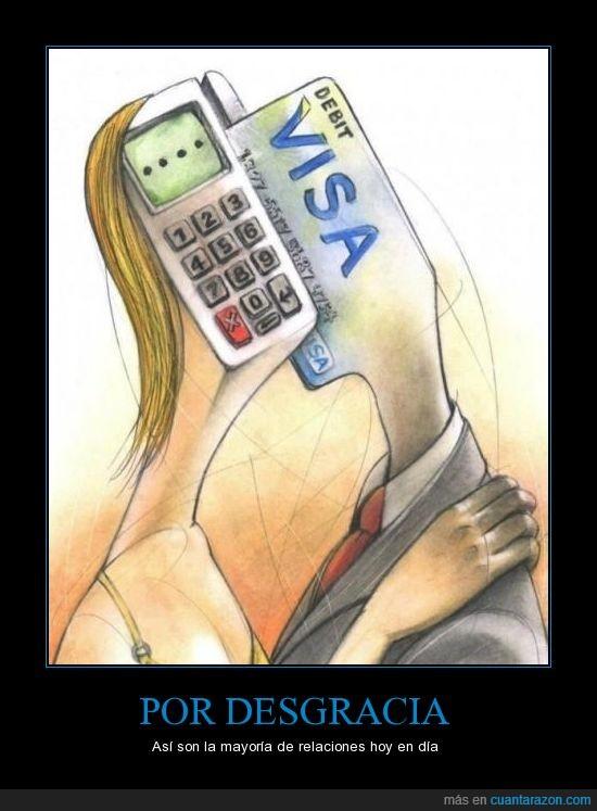amor,cobrar,consumismo,datafono,dinero,no,tarjeta
