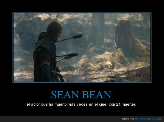 boromir,james bond,muerte,ned stark,record,sean bean