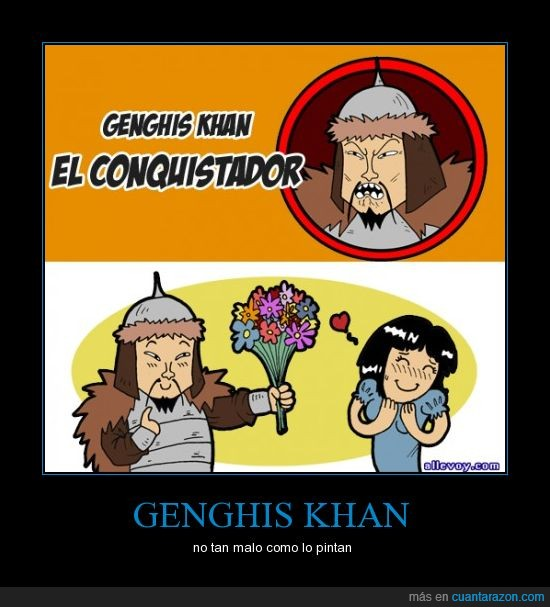 allevoy,genghis khan,gengis kan,humor literal,¡Alle voy!